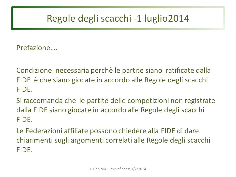 F. Dapiran - Laws of chess 1/7/2014 Prefazione….