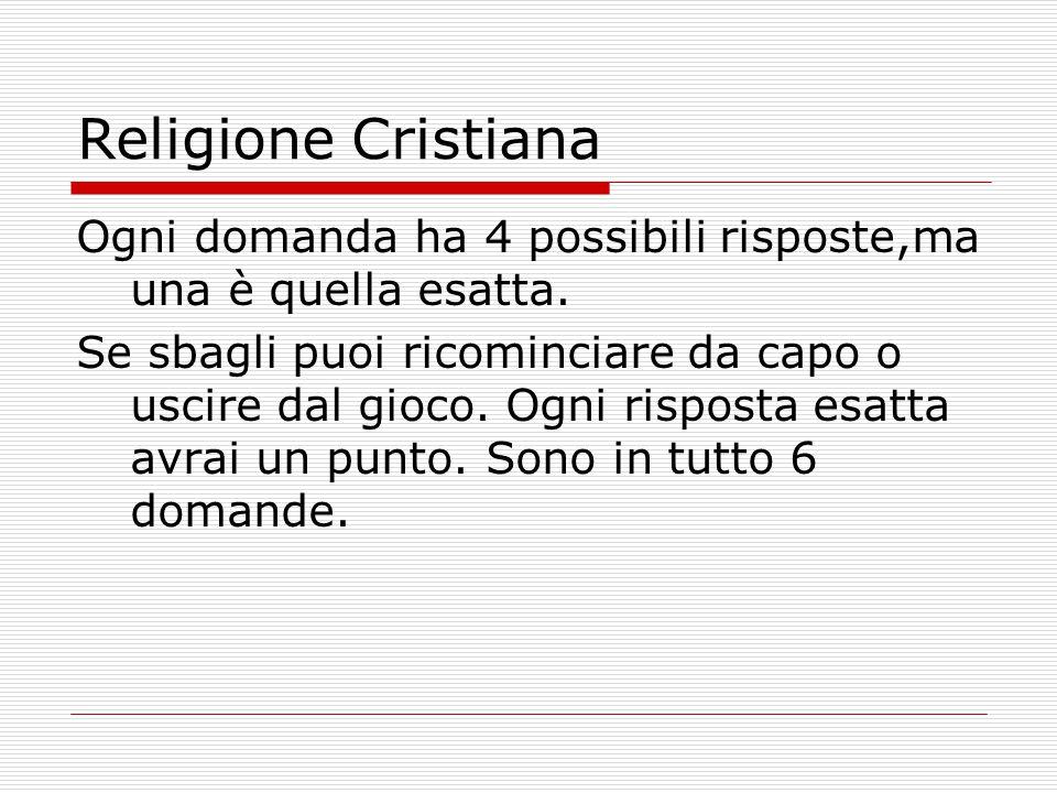 Conosci la tua religione? Religione Cristiana