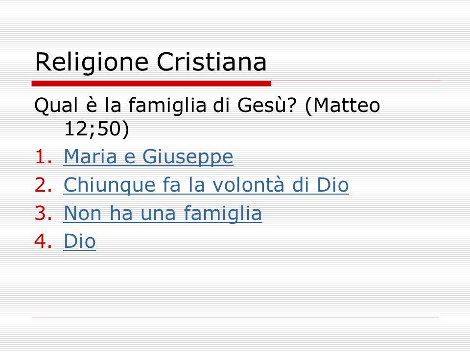 Religione Cristiana Quale delle seguenti affermazioni è vera 1.Un Cristiano non può divorziare perché il matrimonio non si può sciogliereUn Cristiano