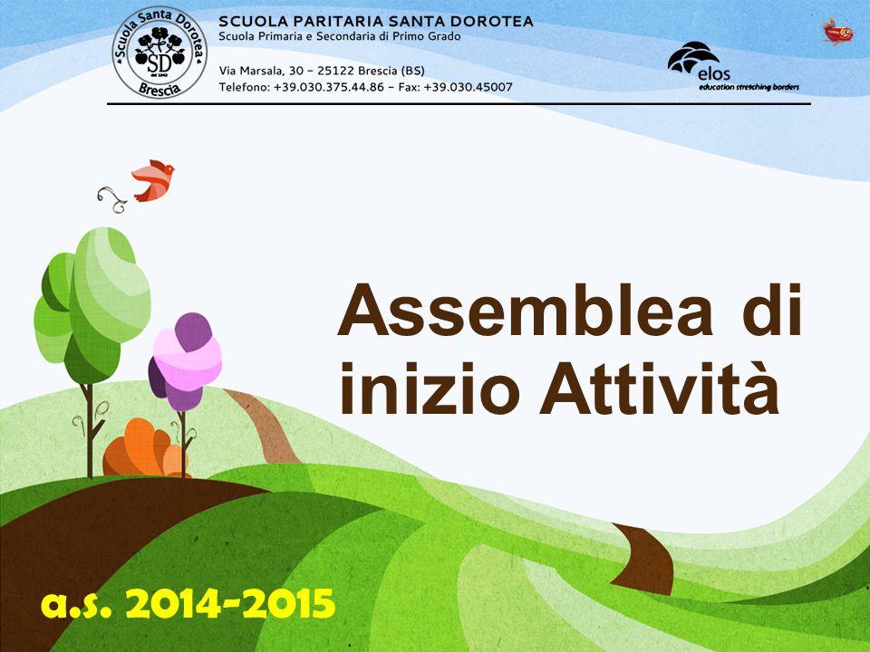 a.s. 2014-2015 Assemblea di inizio Attività