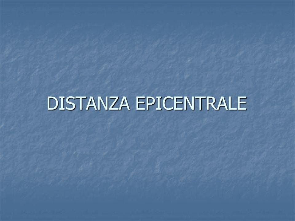 DISTANZA EPICENTRALE