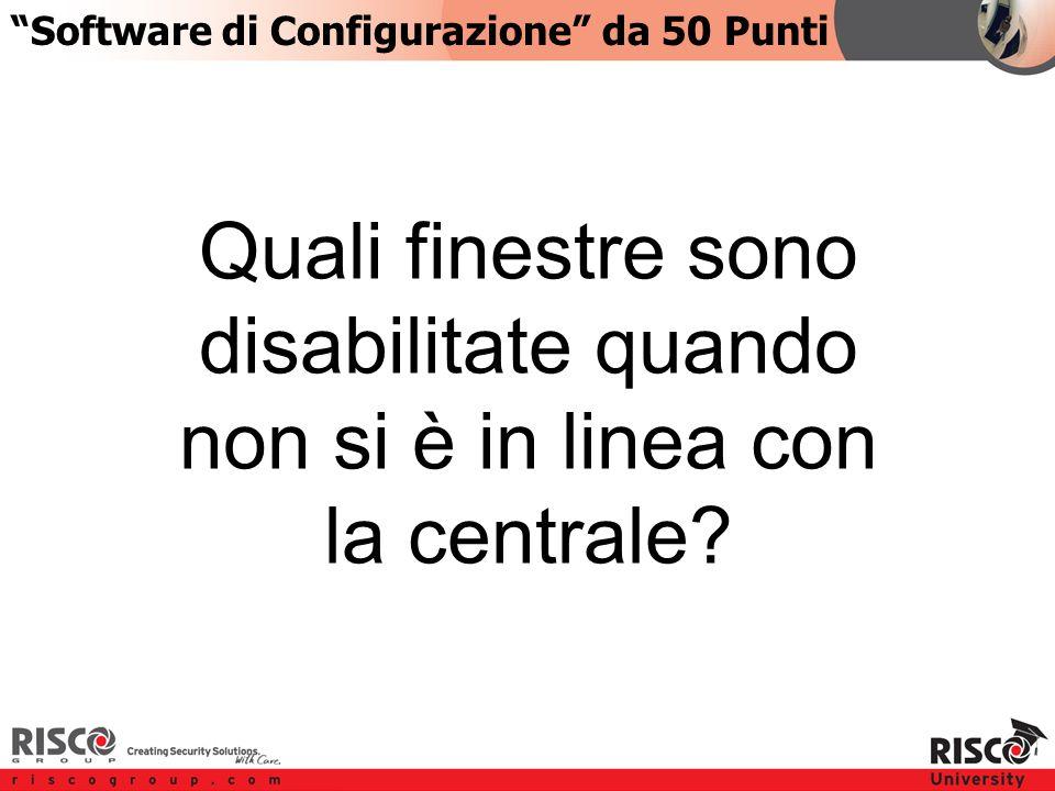 5:505:50 Quali finestre sono disabilitate quando non si è in linea con la centrale.