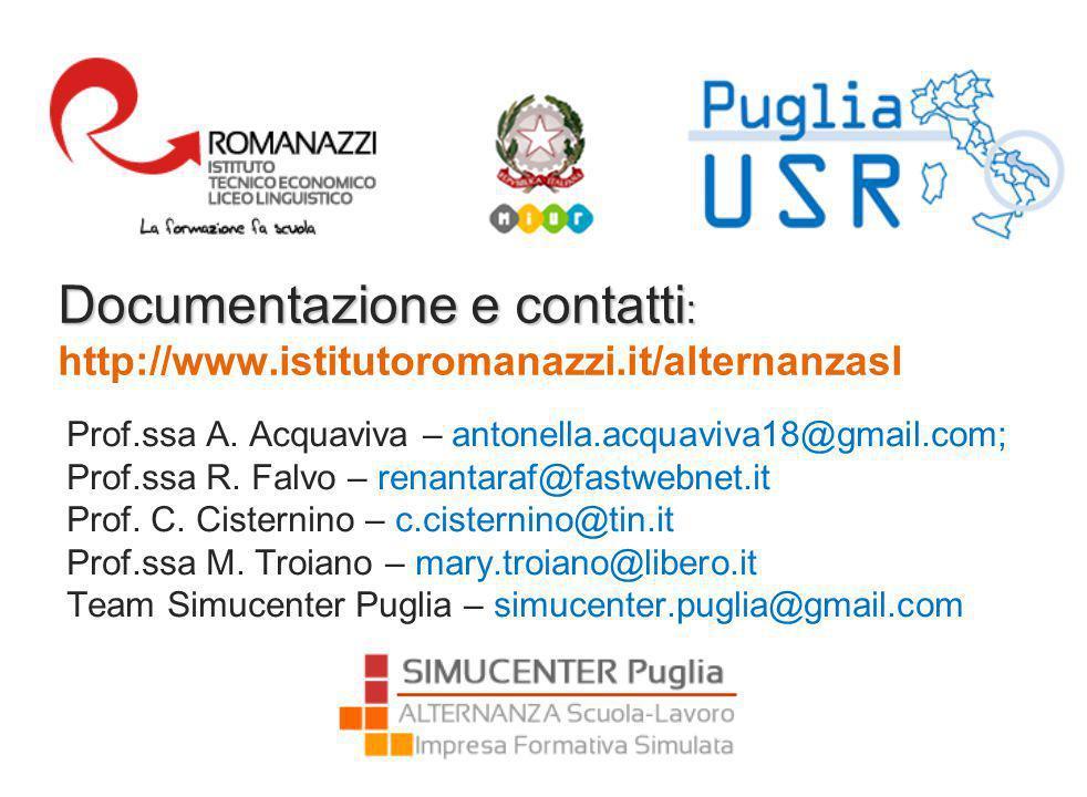 Documentazione e contatti : Documentazione e contatti : http://www.istitutoromanazzi.it/alternanzasl Prof.ssa A.