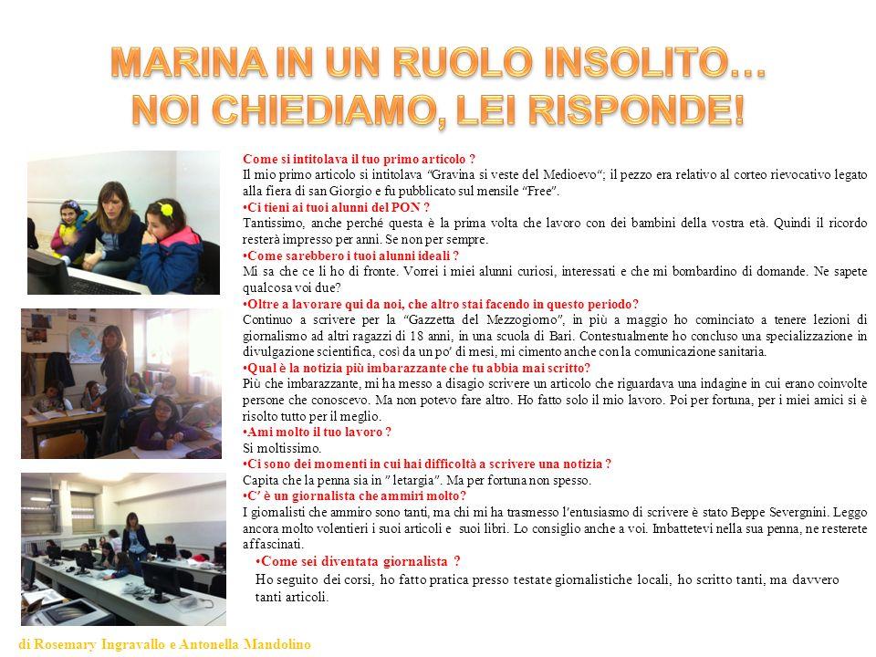 di Rosemary Ingravallo e Antonella Mandolino Come sei diventata giornalista .
