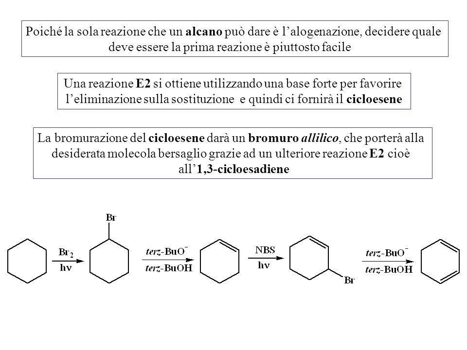 Poiché la sola reazione che un alcano può dare è l'alogenazione, decidere quale deve essere la prima reazione è piuttosto facile Una reazione E2 si ot