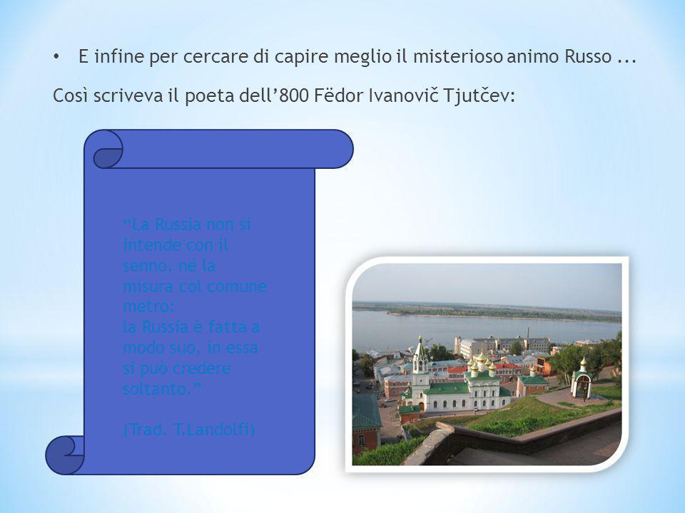 Il Russo è una delle sei lingue ufficiali delle Nazioni Unite. La Russia è il paese più grande ed esteso del Mondo. La Federazione Russa è integrata n