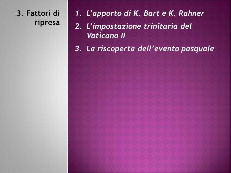 3.Fattori di ripresa 1.L'apporto di K. Bart e K.