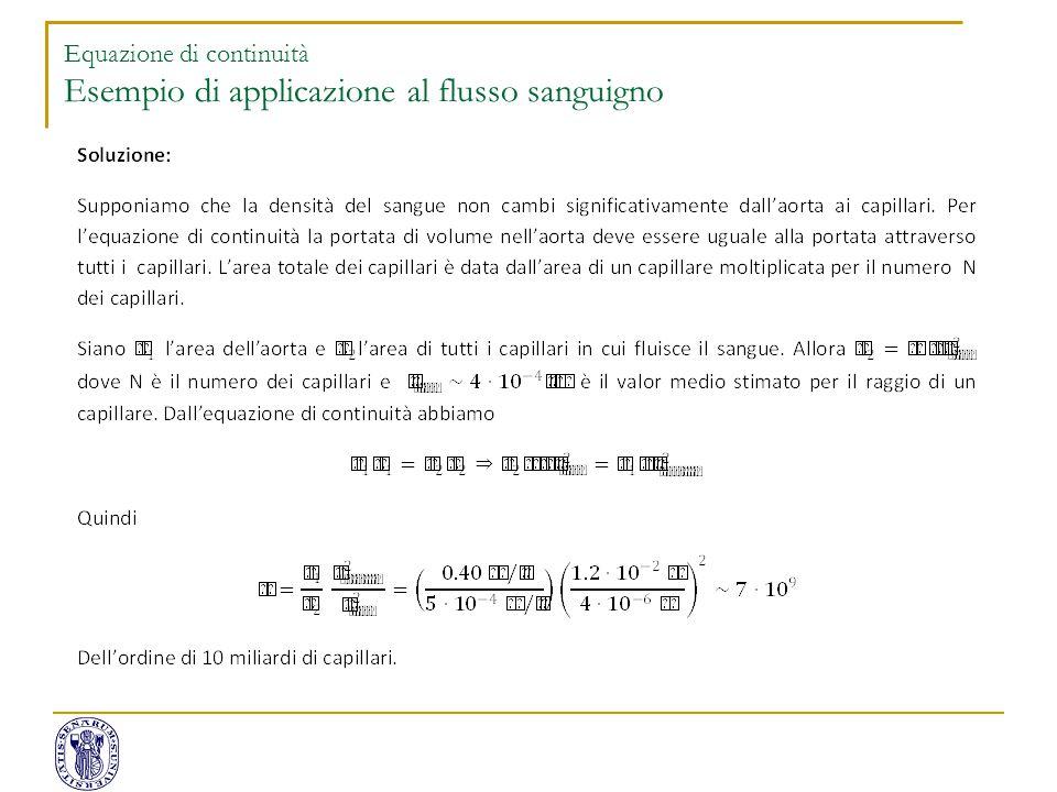 Equazione di continuità Esempio di applicazione al flusso sanguigno