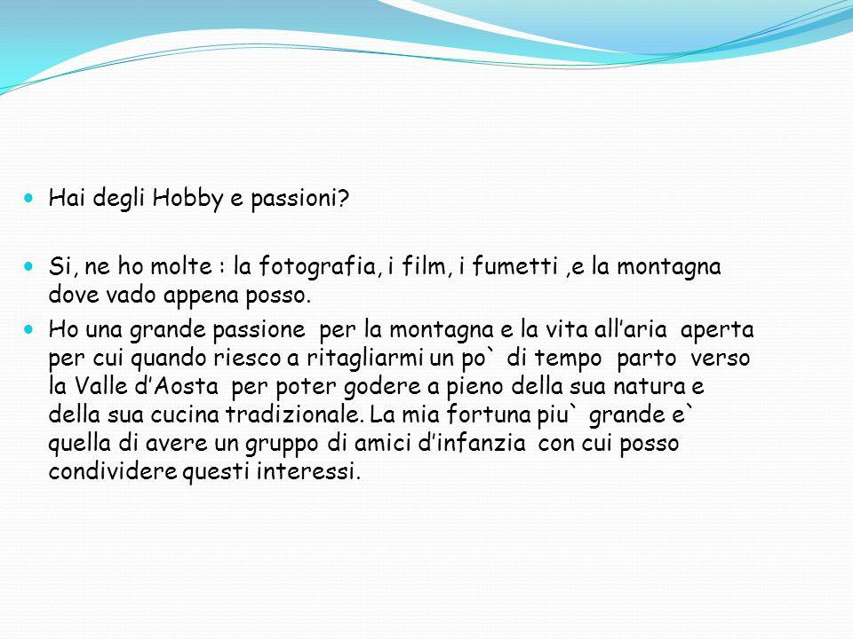 Hai degli Hobby e passioni.