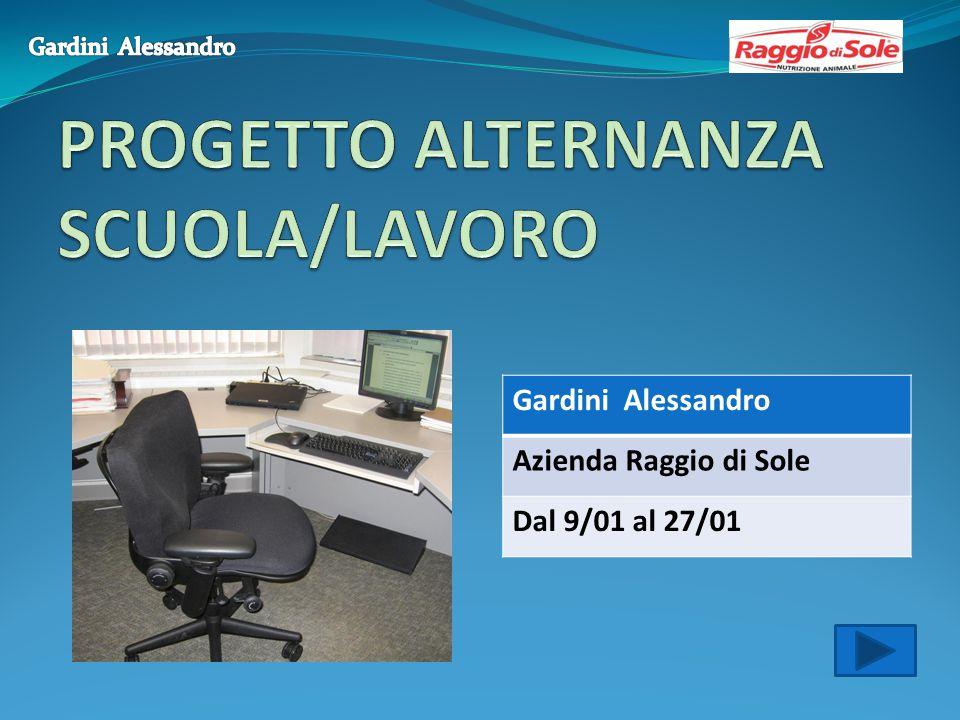 Gardini Alessandro Azienda Raggio di Sole Dal 9/01 al 27/01