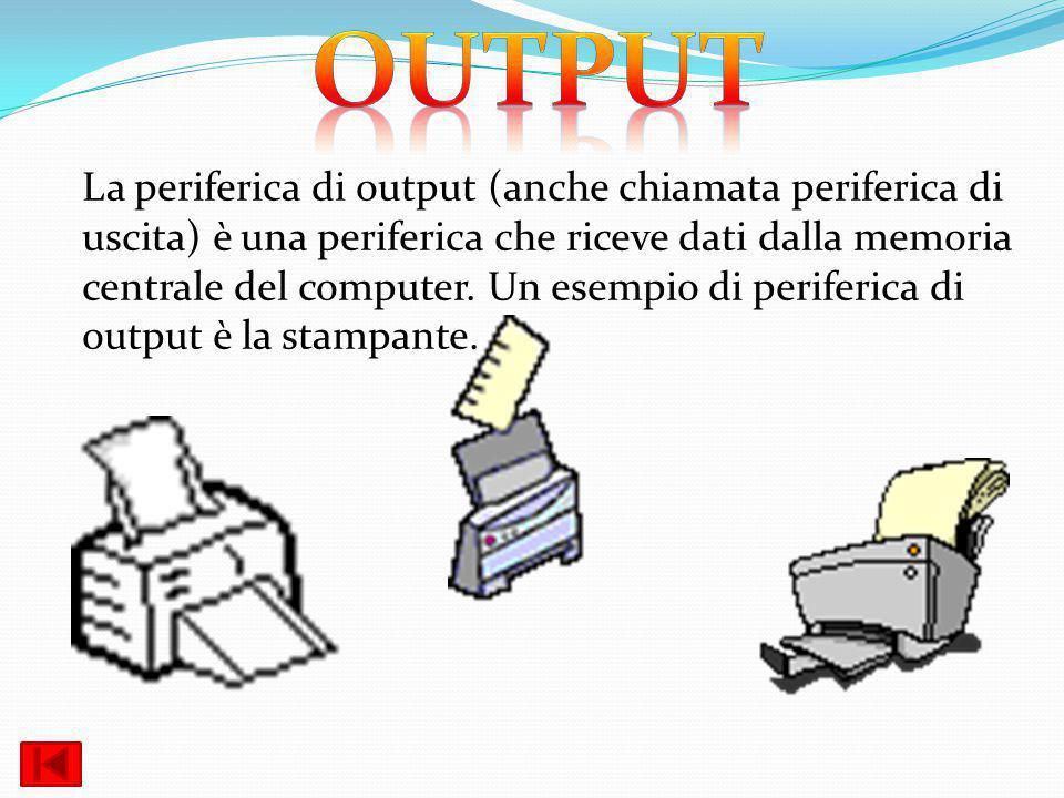 La periferica di output (anche chiamata periferica di uscita) è una periferica che riceve dati dalla memoria centrale del computer. Un esempio di peri