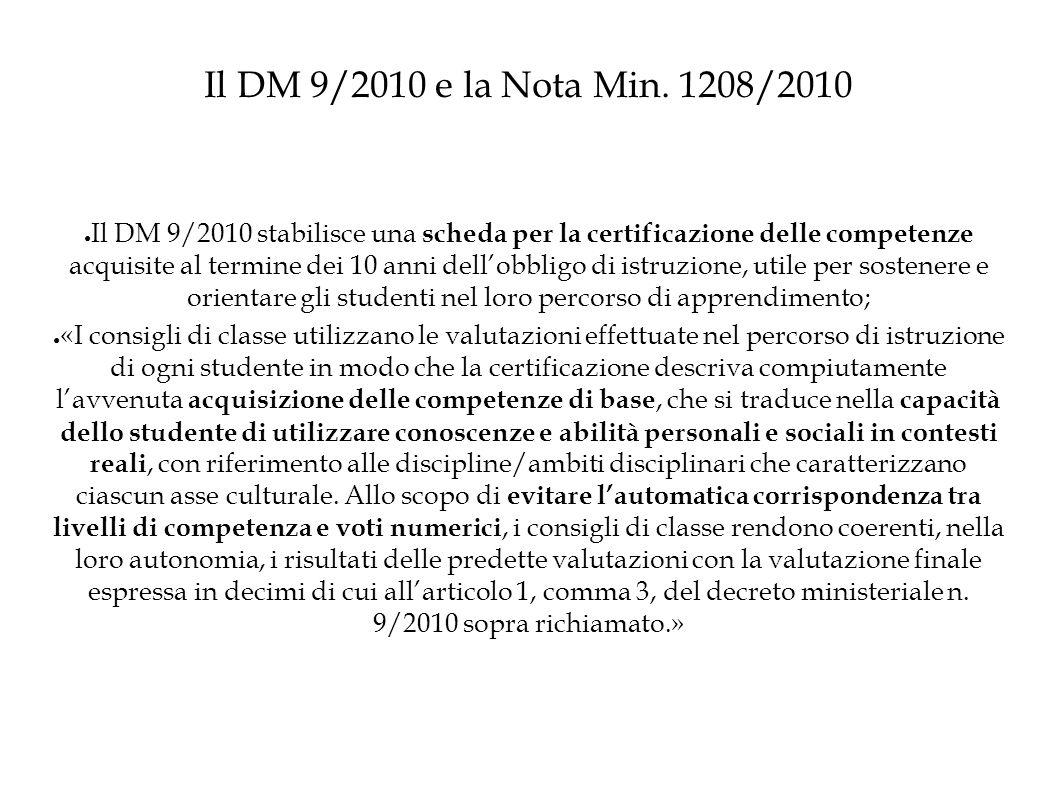 Il DM 9/2010 e la Nota Min.