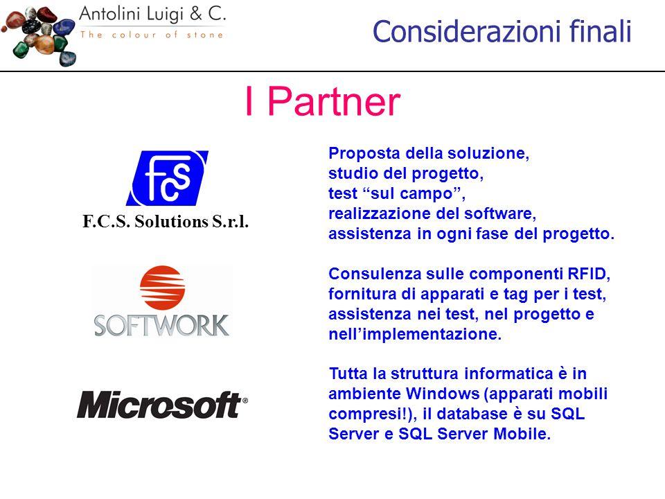 """I Partner Considerazioni finali F.C.S. Solutions S.r.l. Proposta della soluzione, studio del progetto, test """"sul campo"""", realizzazione del software, a"""