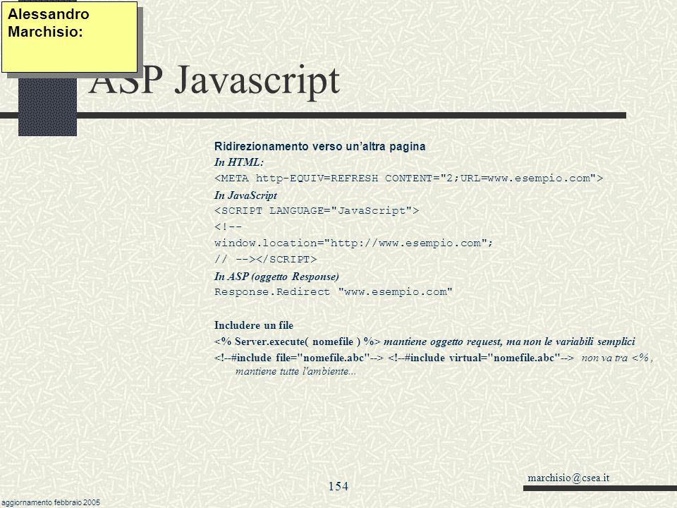 marchisio@csea.it aggiornamento febbraio 2005 153 Javascript Bibliografia Dino Esposito -