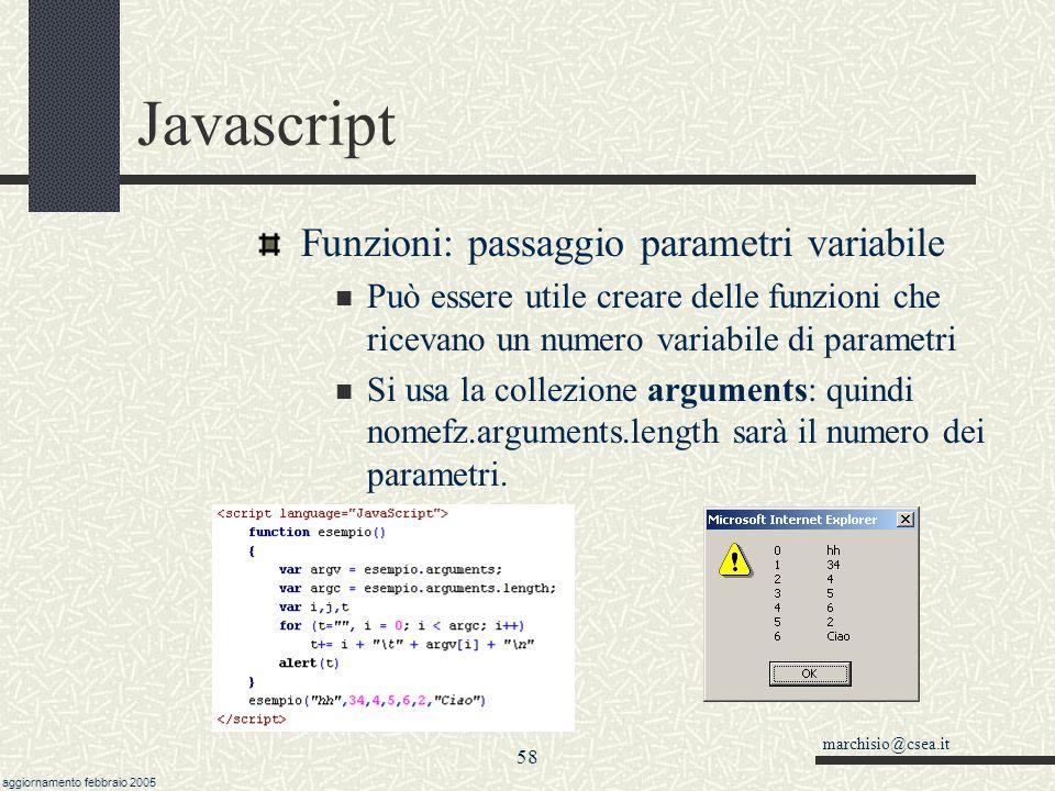 marchisio@csea.it aggiornamento febbraio 2005 57 Javascript Funzioni: passaggio parametri - esempio cont.