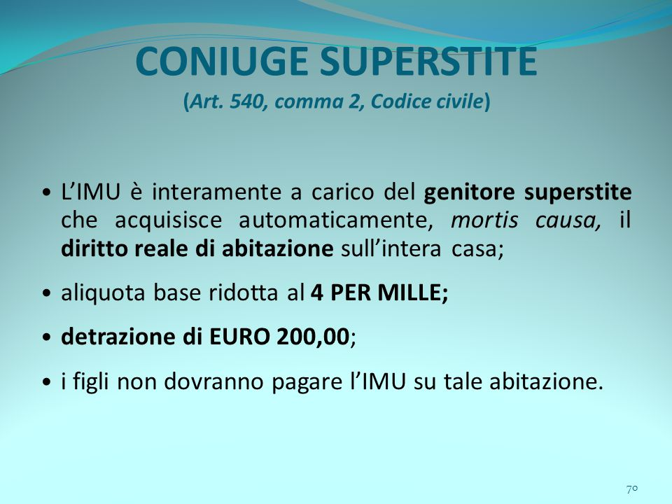 70 CONIUGE SUPERSTITE (Art.