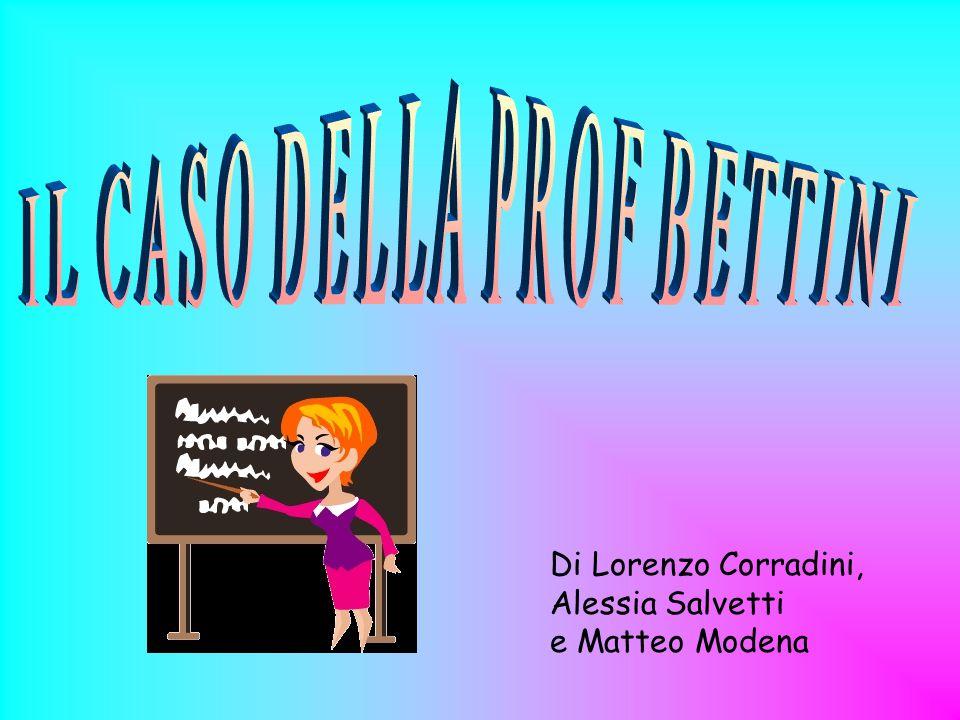 Di Lorenzo Corradini, Alessia Salvetti e Matteo Modena