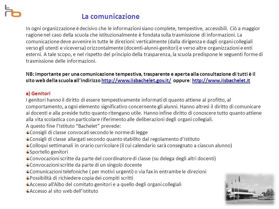 La comunicazione In ogni organizzazione è decisivo che le informazioni siano complete, tempestive, accessibili.