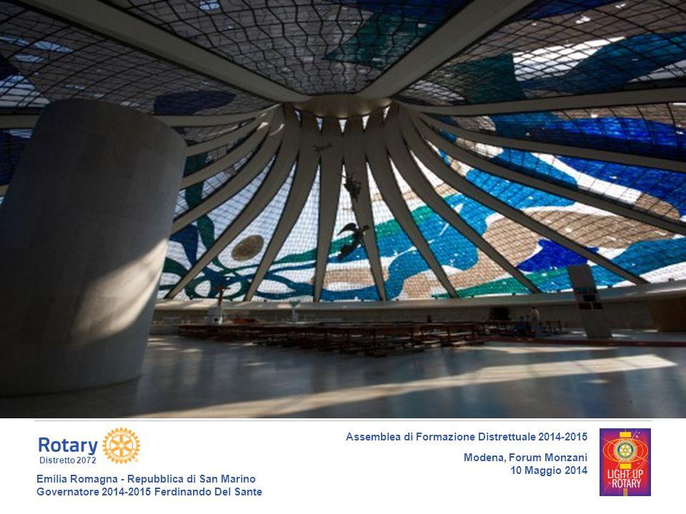 Emilia Romagna - Repubblica di San Marino Governatore 2014-2015 Ferdinando Del Sante Distretto 2072 16 Assemblea di Formazione Distrettuale 2014-2015 Modena, Forum Monzani 10 Maggio 2014 Titolo presentazione o slide