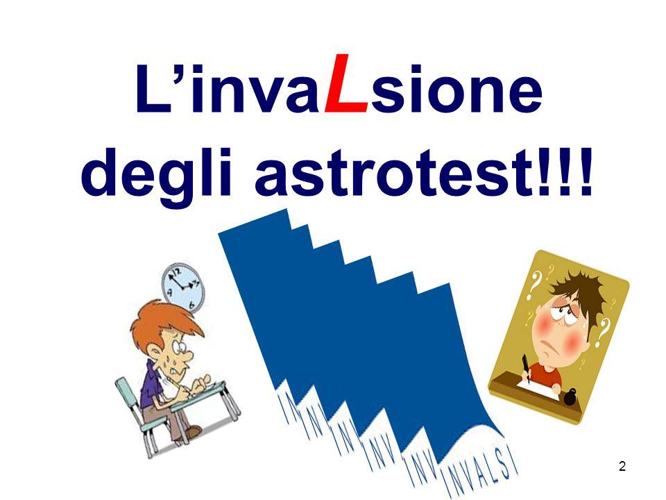 2 L'inva L sione degli astrotest!!!