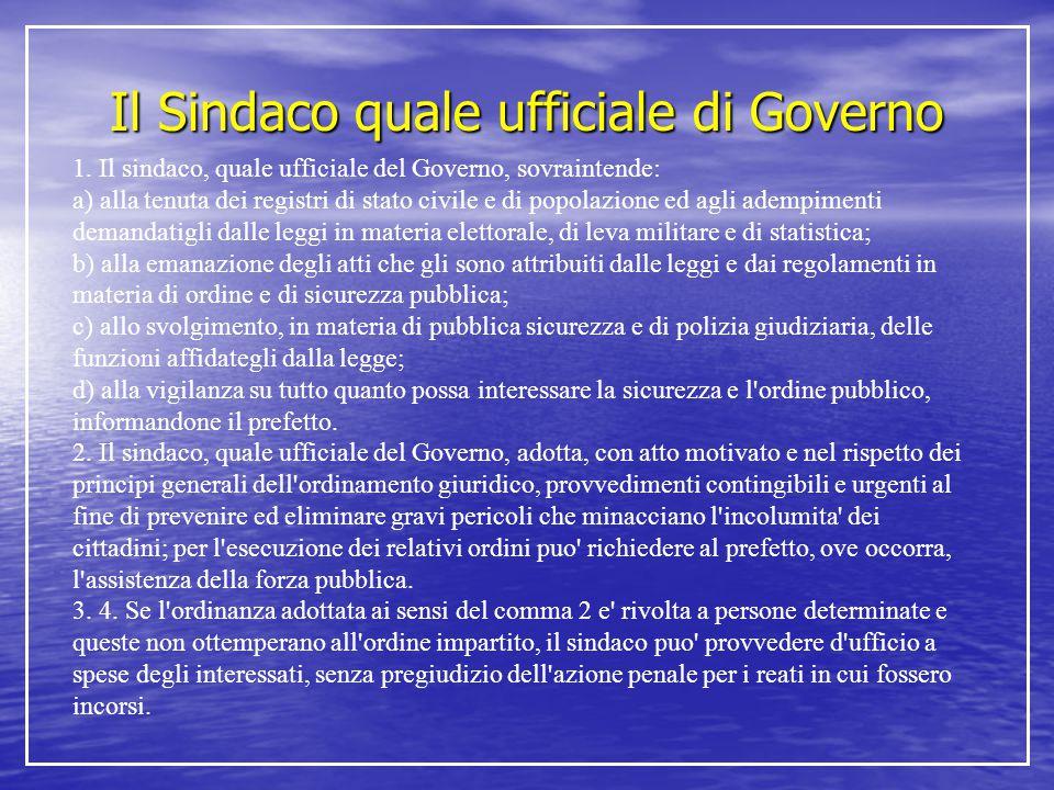 1. Il sindaco, quale ufficiale del Governo, sovraintende: a) alla tenuta dei registri di stato civile e di popolazione ed agli adempimenti demandatigl