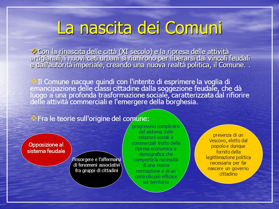 La nascita dei Comuni  Il governo del Comune era basato su un Consiglio generale cittadino che eleggeva dei magistrati, detti consoli, incaricati della reggenza.