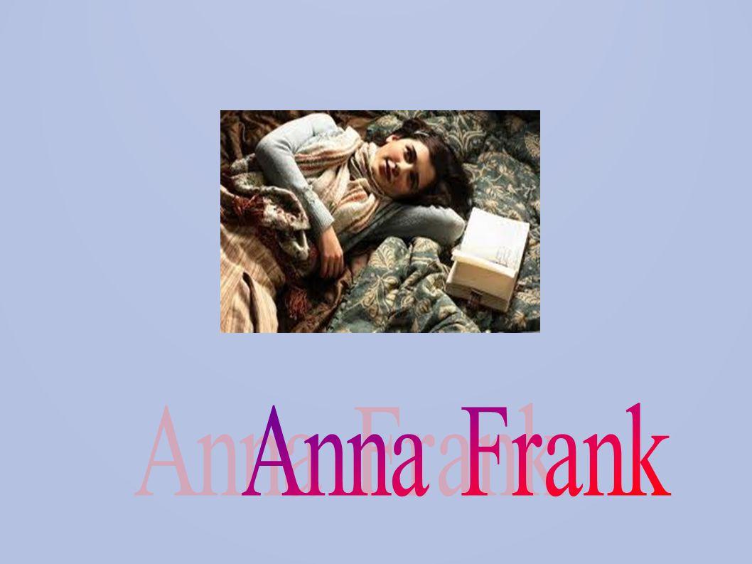 Il suo nome completo è Annelies Marie Frank, nata a Francoforte il 12 Giugno 1929 dal padre Otto Frank e la madre Edith Frank, e sua sorella maggiore Margot Elisabeth Frank ; era una ragazza ebrea.