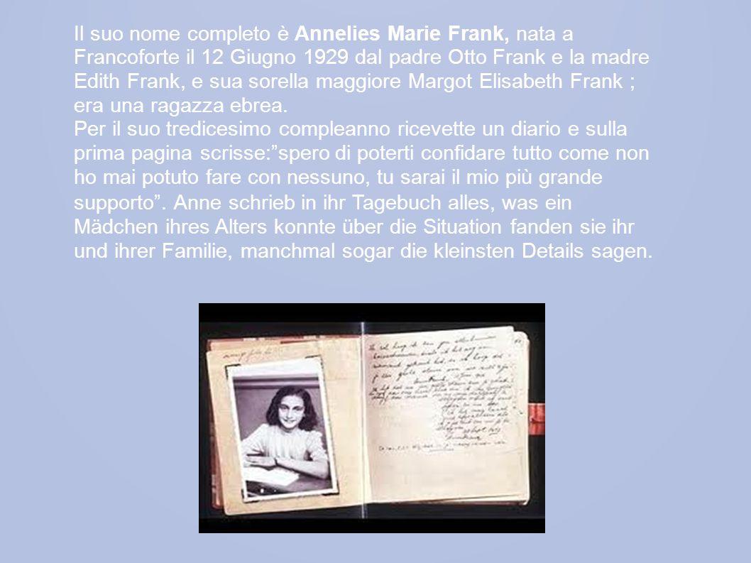 In oltre Anna ha voluto dare un nome al suo diario: KITTY .