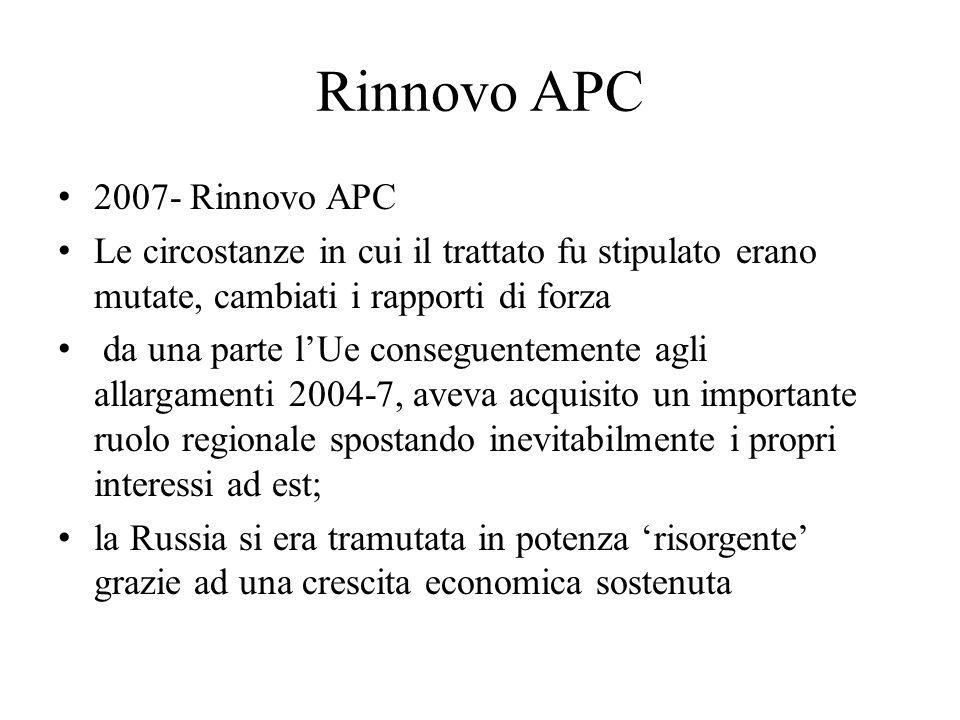 Rinnovo APC 2007- Rinnovo APC Le circostanze in cui il trattato fu stipulato erano mutate, cambiati i rapporti di forza da una parte l'Ue conseguentem