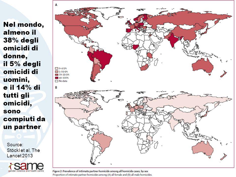 Nel mondo, almeno il 38% degli omicidi di donne, il 5% degli omicidi di uomini, e il 14% di tutti gli omicidi, sono compiuti da un partner Source: Stö
