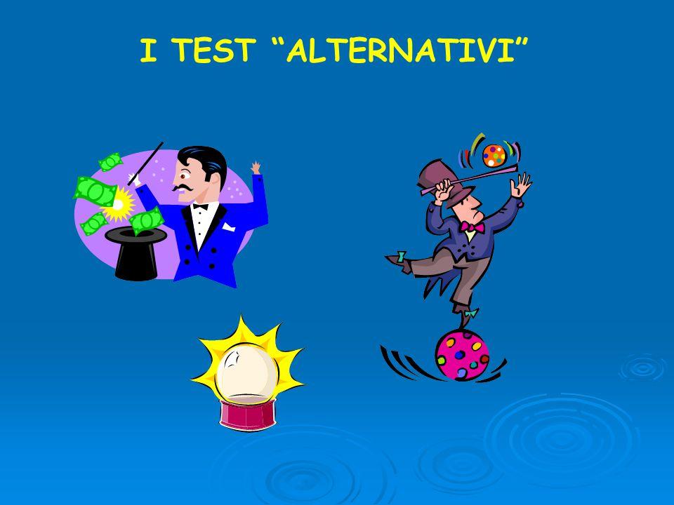 "I TEST ""ALTERNATIVI"""