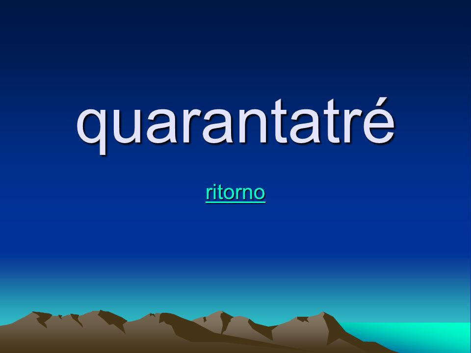 quarantatré