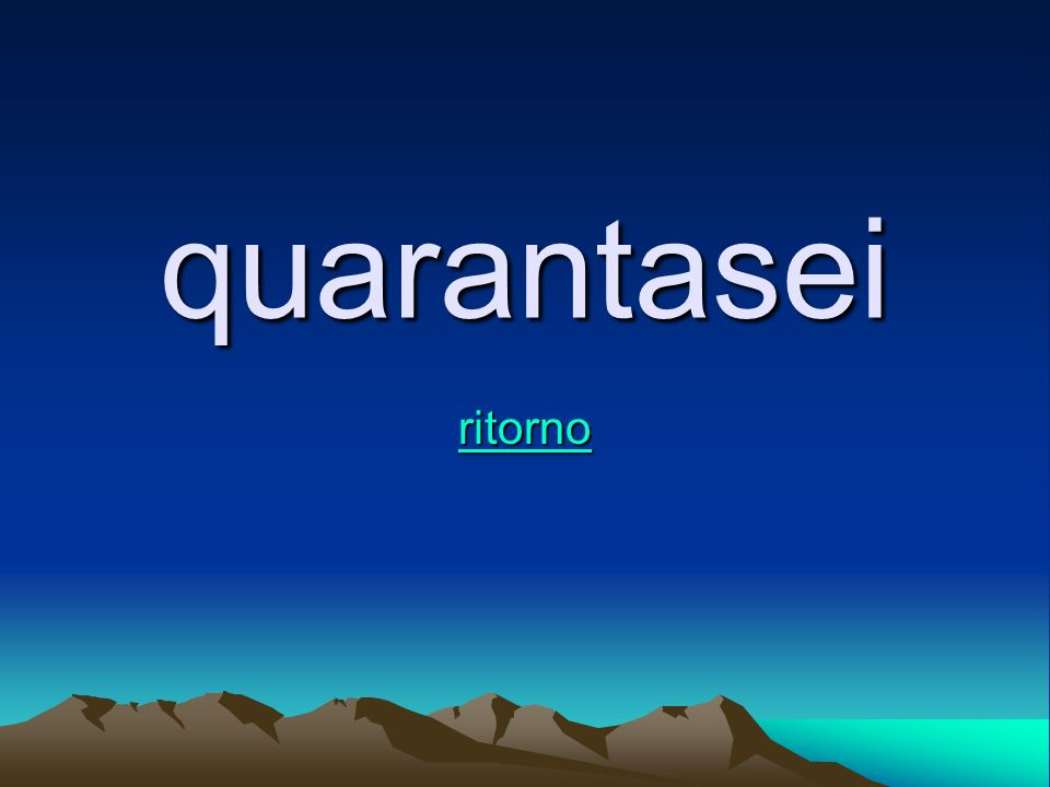 quarantasei