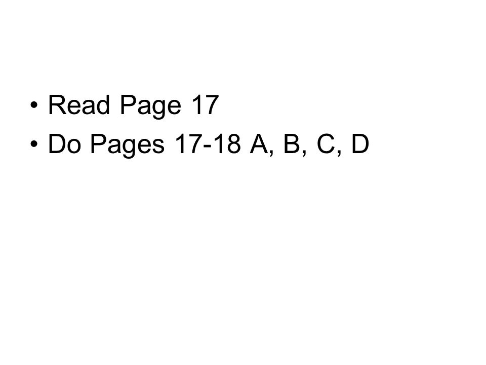 Read Page 17 Do Pages A, B, C, D