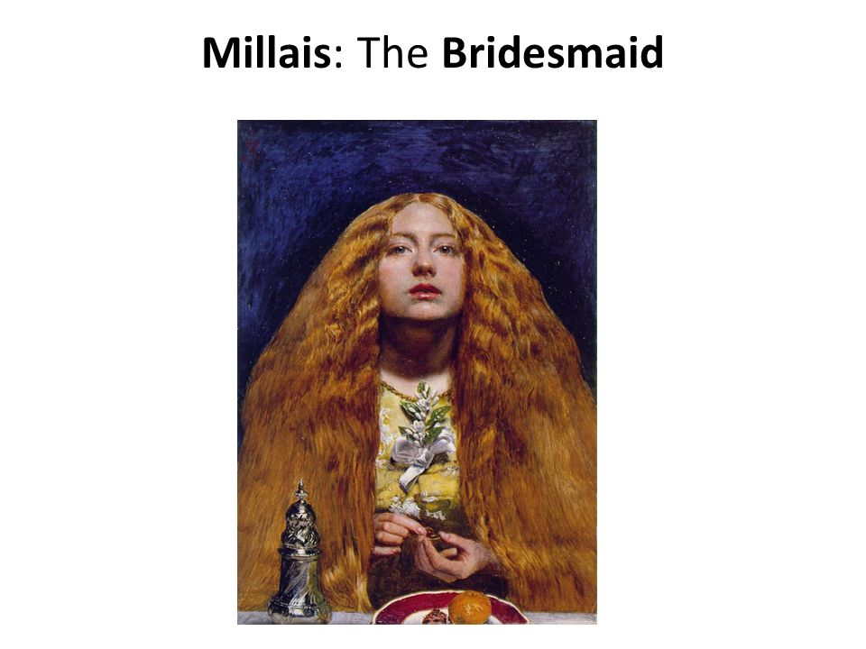 Millais: The Bridesmaid