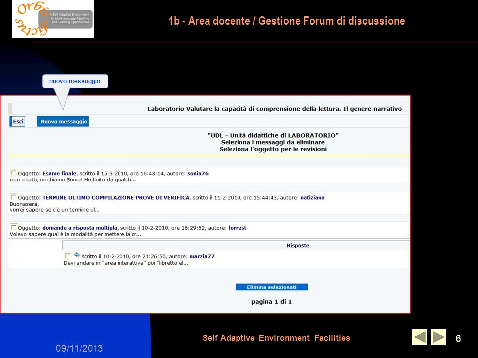09/11/2013 Self Adaptive Environment Facilities 6 1b - Area docente / Gestione Forum di discussione nuovo messaggio