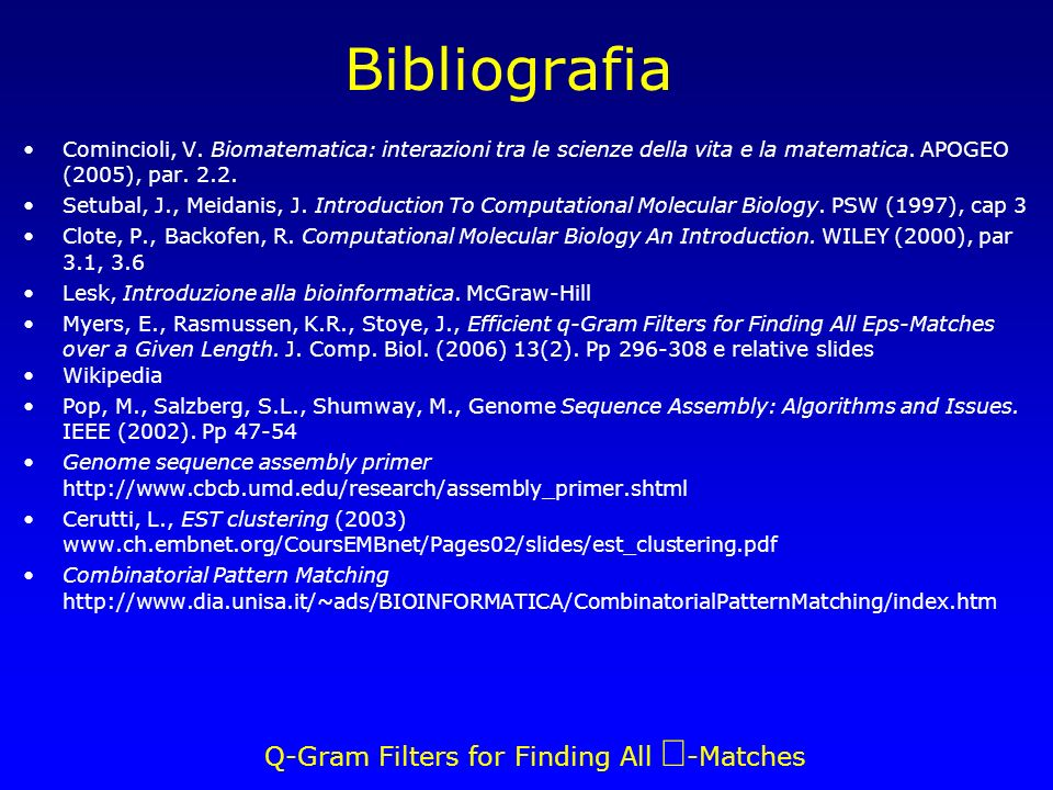 Q-Gram Filters for Finding All -Matches Bibliografia Comincioli, V.