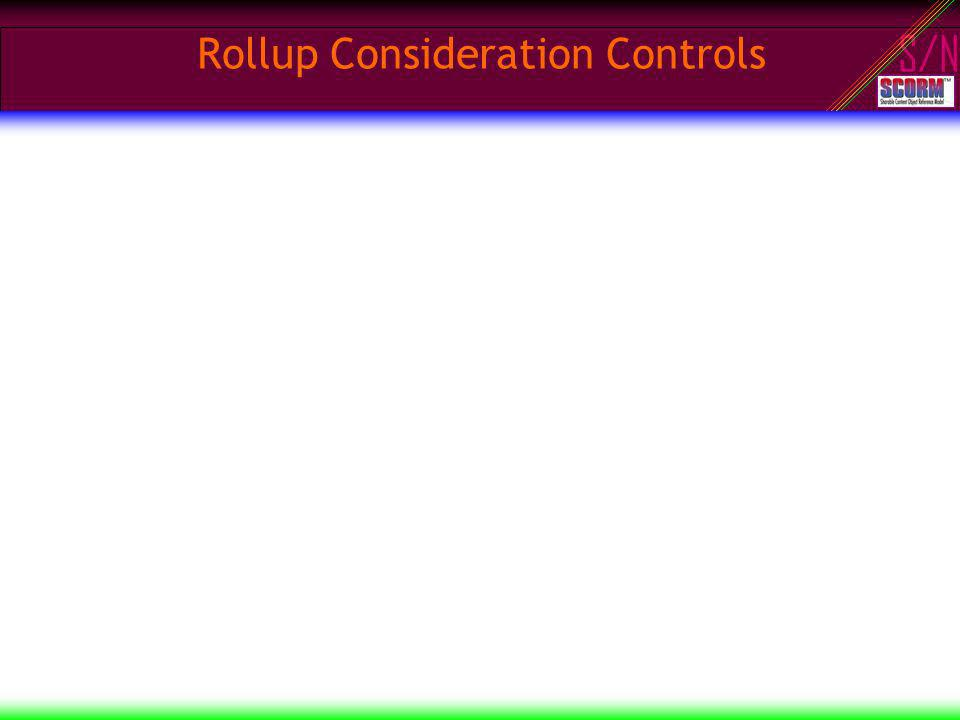 S/N Rollup Consideration Controls