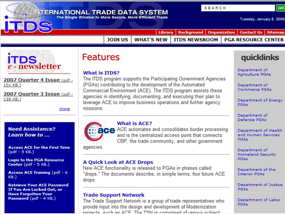 Il caso USA: lITDS (  US Safe Port Act (2005), Section 405: scopo dellITDS è: … to eliminate redundant information requirements, to efficiently regulate the flow of commerce, and to effectively enforce laws and regulations relating to international trade, by establishing a single portal system, operated by the United States Customs and Border Protection, for the collection and distribution of standard electronic import and export data required by all participating Federal agencies.