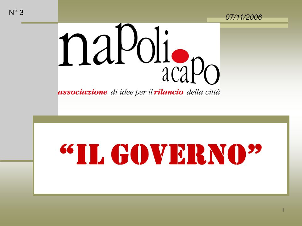 1 IL GOVERNO 07/11/2006 N° 3