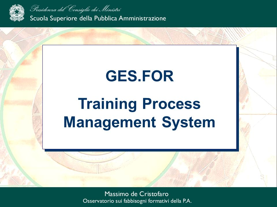 GES.FOR Training Process Management System GES.FOR Training Process Management System
