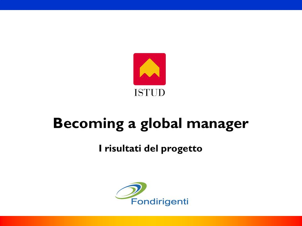 Becoming a global manager I risultati del progetto