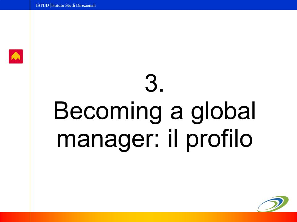 3. Becoming a global manager: il profilo