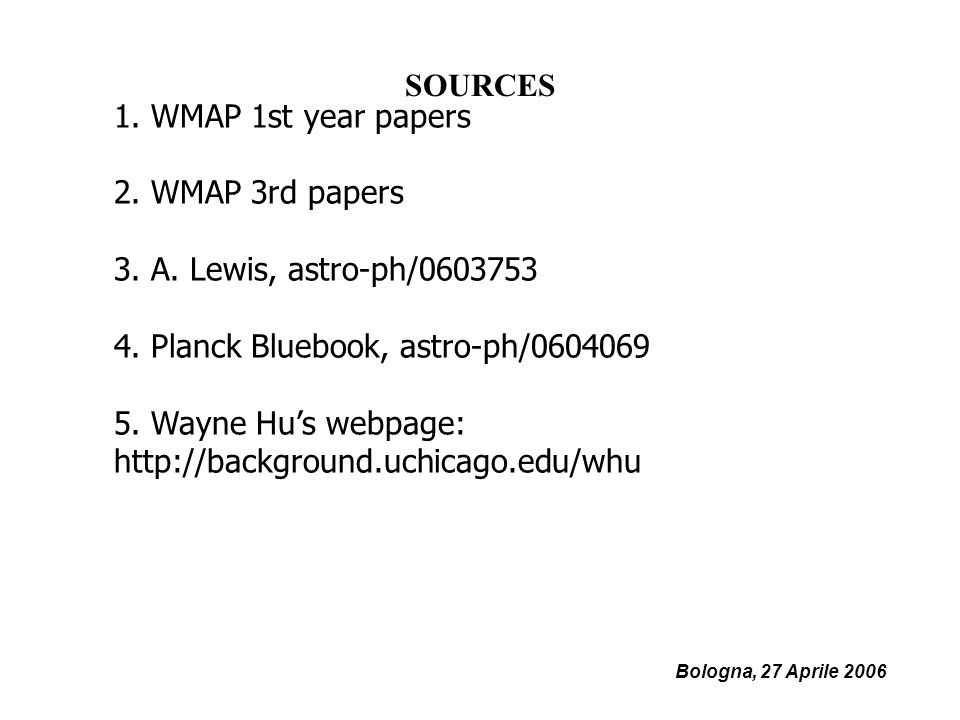 Bologna, 27 Aprile WMAP 1st year papers 2.