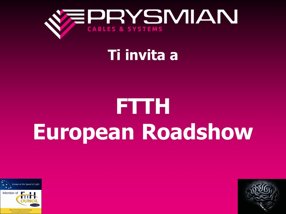 Ti invita a FTTH European Roadshow