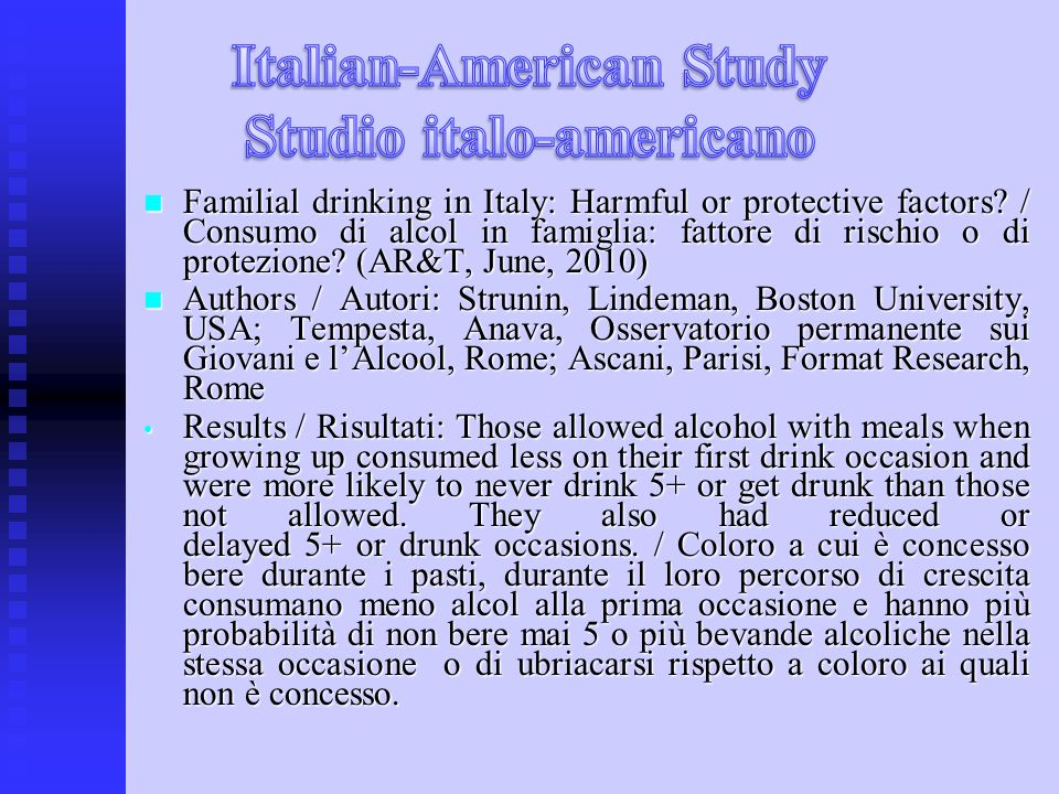 Familial drinking in Italy: Harmful or protective factors.