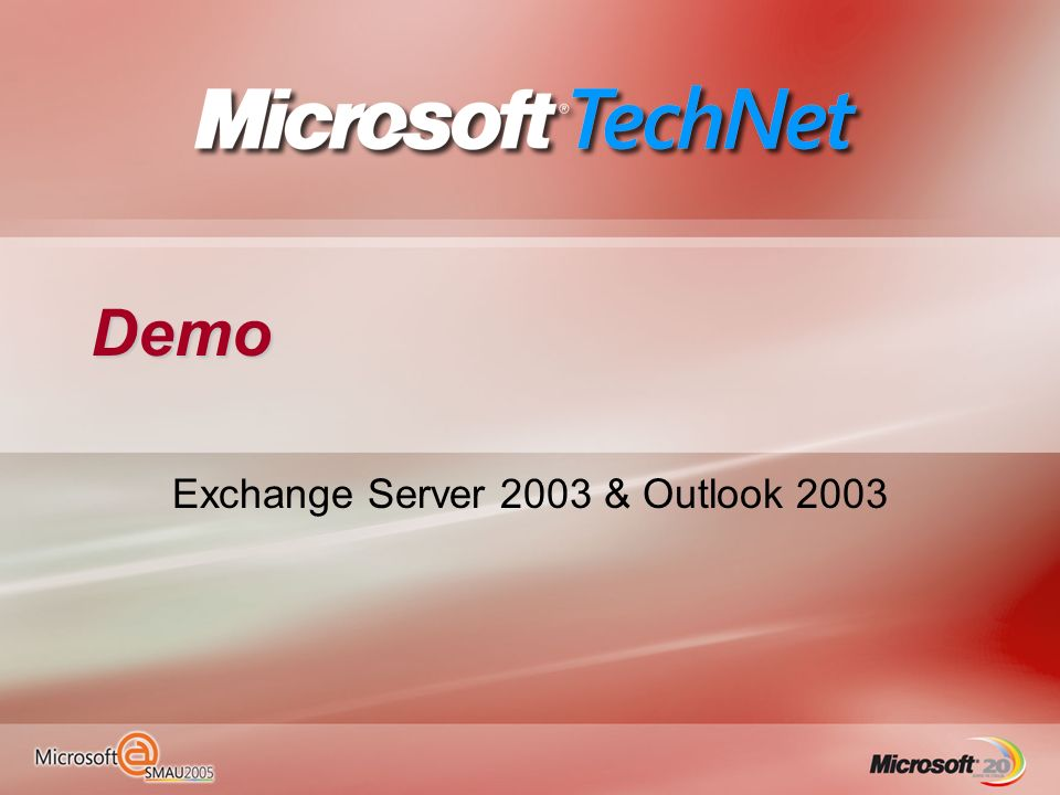 Demo Exchange Server 2003 & Outlook 2003