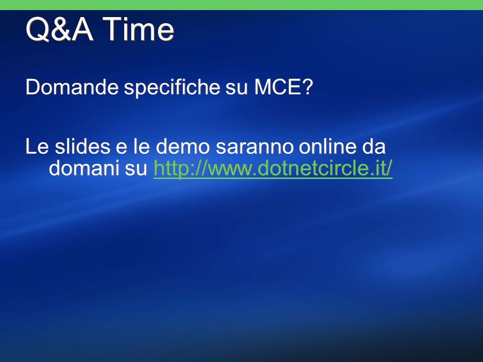 Q&A Time Domande specifiche su MCE.