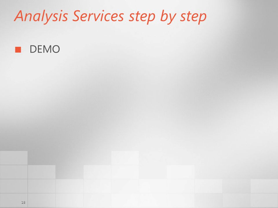 18 Analysis Services step by step DEMO