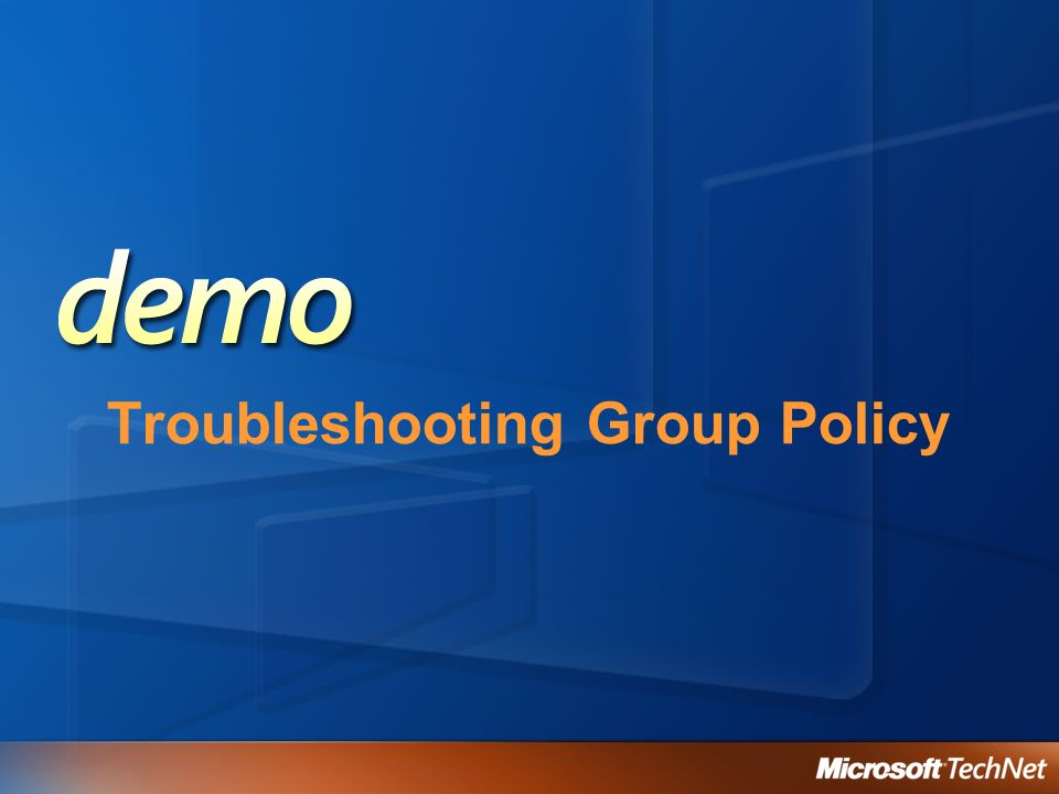 Troubleshooting Group Policy